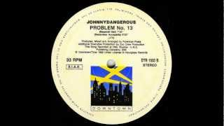 Johnny Dangerous -  Problem No. 13