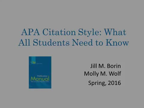 APA Citation Style: What All Students Need to Know -- Updated 2016