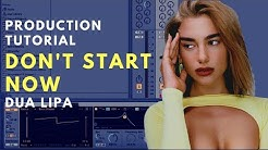 How to Produce: DUA LIPA - Don't Start Now | Breakdown Video