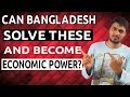 "Top 5 Bangladesh Development Barriers || Things Bangladesh need to solve||""SHONAR BANGLA"" Ep18"