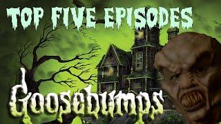 Top 5 Episodes of Goosebumps