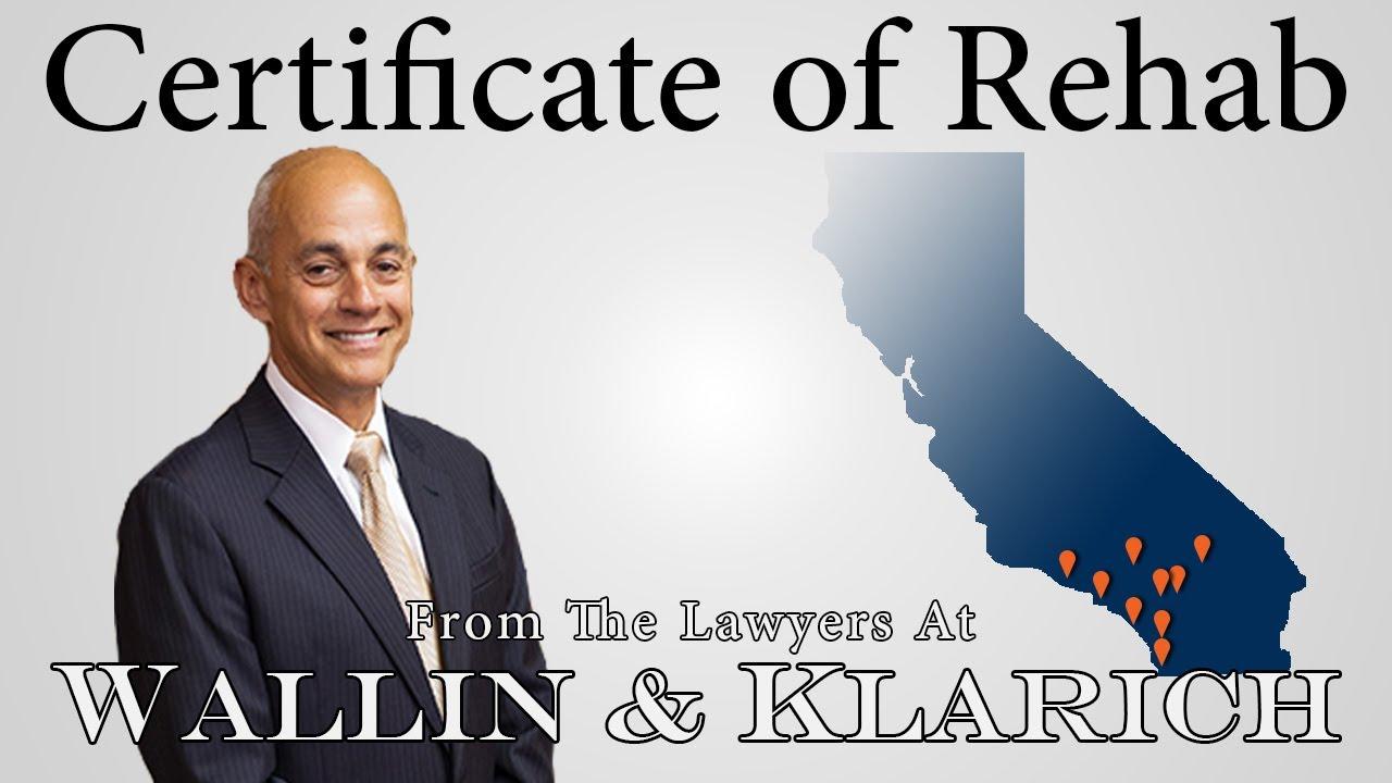 Certificate Of Rehabilitation In California Youtube