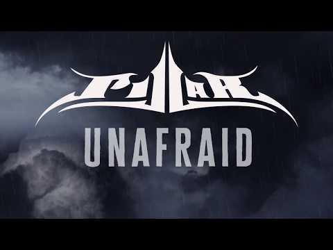 Pillar- Unafraid (Official
