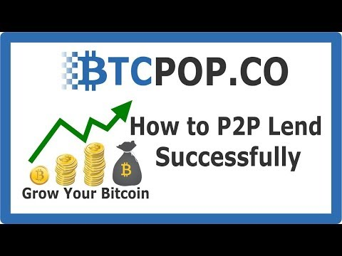How to invest in Peer to Peer Bitcoin Loans at Btcpop