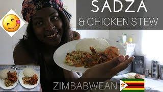 KITCHEN DIARIES  SADZA  &amp CHICKEN STEW  BAE HELPED  ZIMBABWEAN  DEFFINATLYSHAZ