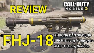 REVIEW FHJ 18: KHẮC TINH SCORESTREAKS TRONG CALL OF DUTY MOBILE | Thạc sĩ Lâm