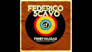 Federico Scavo - Funky Nassau (Argento Funky Edit)