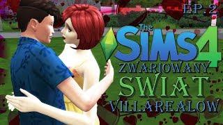 JAK DO TEGO DOSZŁO? NIE WIEM :O | Zwariowany świat Villarealów ep. 2 | The Sims 4