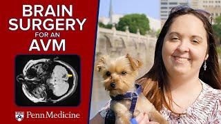 Brain Arteriovenous Malformation (AVM) | Brandie's Story