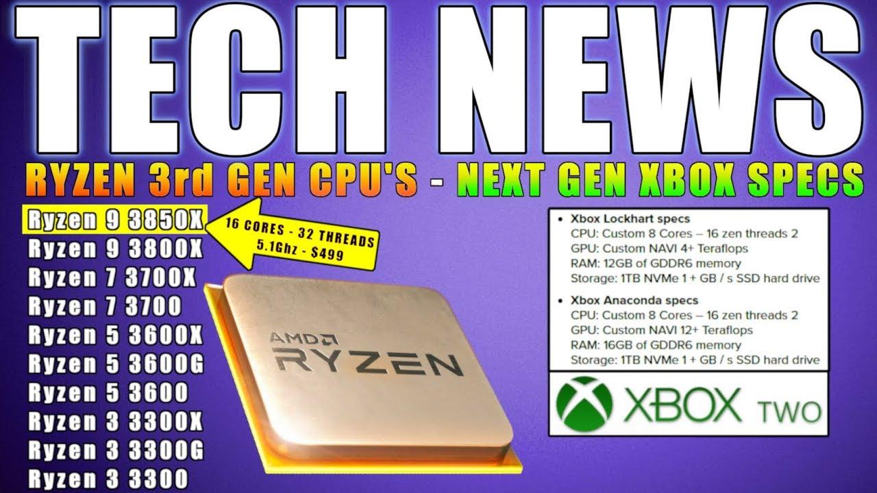 AMD RYZEN 3rd Gen CPU SPECS, PRICE & RELEASE DATE | Next Gen XBOX SPECS -  Gaming & Tech News
