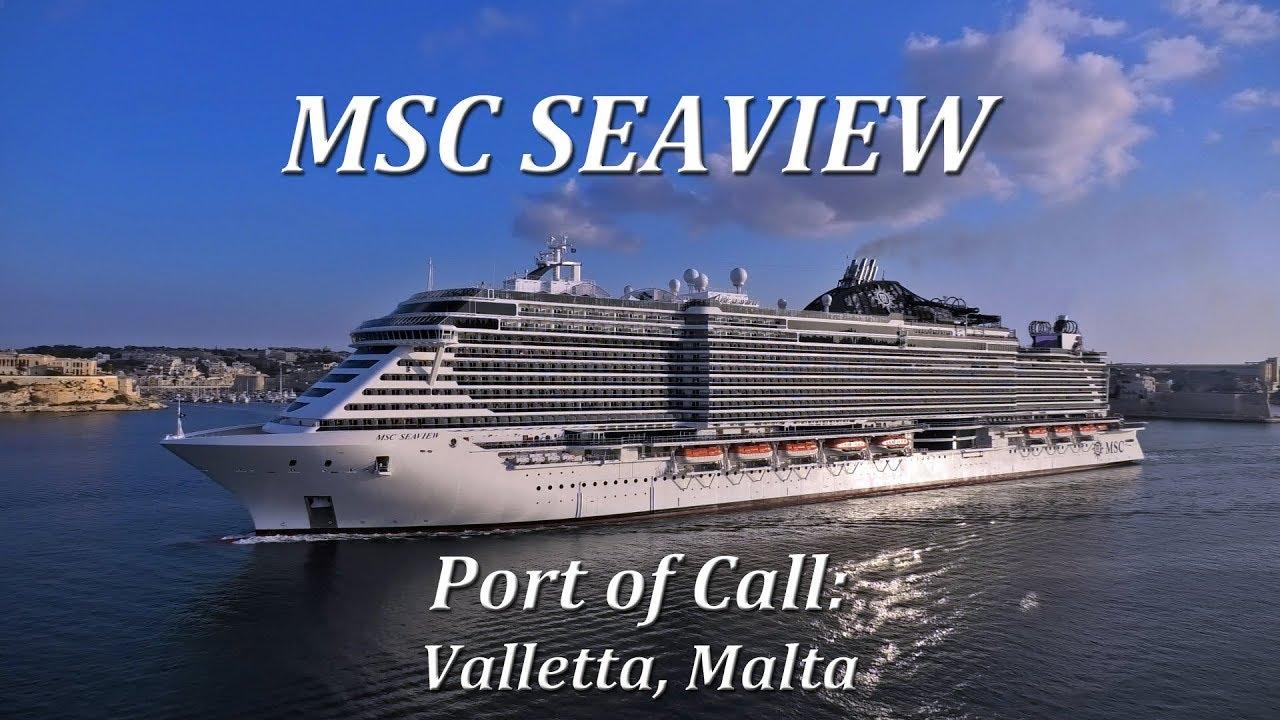MSC Seaview, Port of Call: Valletta, Malta - YouTube