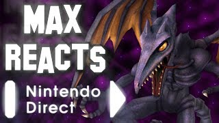 Max Reacts - Nintendo Direct: E3 2018