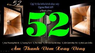 Clip Năm Mươi Hai 52 - Lk Âm Thanh Vòm Xoay Vòng - Organ Hòa Tấu - Organ Minh 149