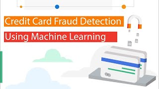 Credit Card Fraud Detection | Bank | Project In Machine Learning