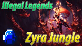 ILLEGAL LEGENDS - JUNGLE ZYRA
