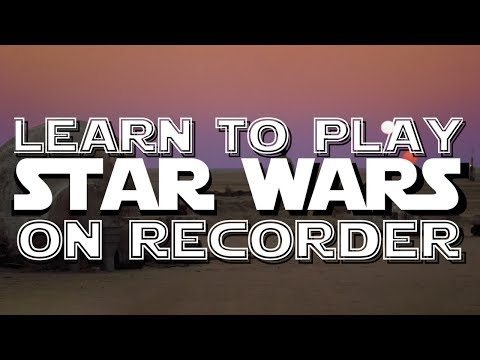 Binary Sunset / Force Theme -  STAR WARS ON RECORDER