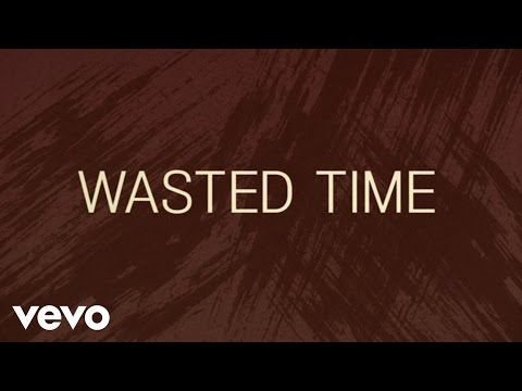 Keith Urban - Wasted Time (Lyric Video)
