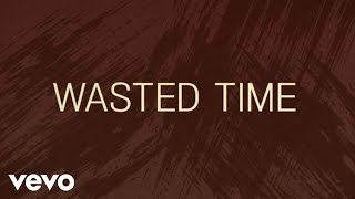 Keith Urban Wasted Time (Lyric )