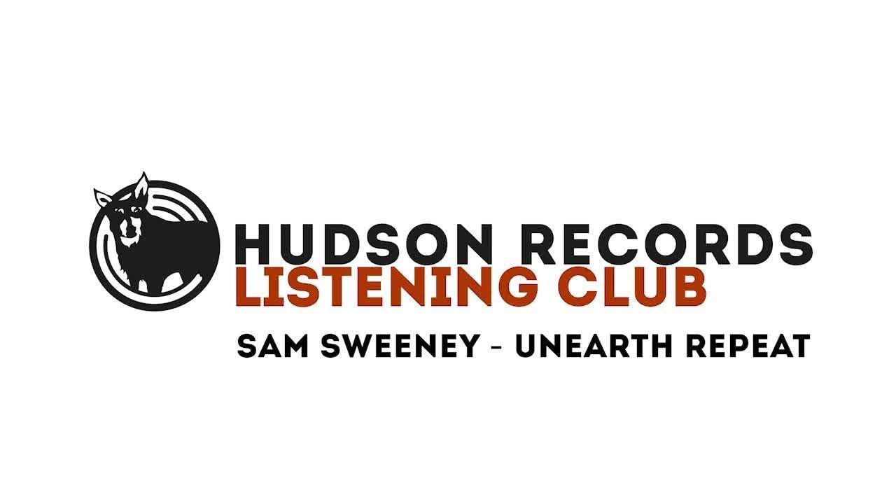 Sam Sweeney – Hudson Records Listening Club - Sam Sweeney -