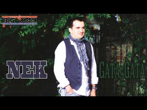 NEK - Gata, gata (AUDIO OFICIAL - HIT 2014)