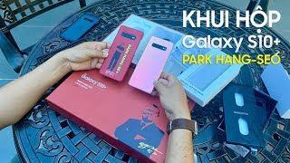 Khui hộp Galaxy S10+ phiên bản Park Hang-seo (Limited Edition)