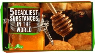 Repeat youtube video Top 5 Deadliest Substances on Earth