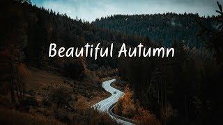Beautiful Autumn | Chill Mix