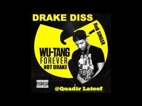 Wu Tang Forever Drake Diss-Quadir Lateef