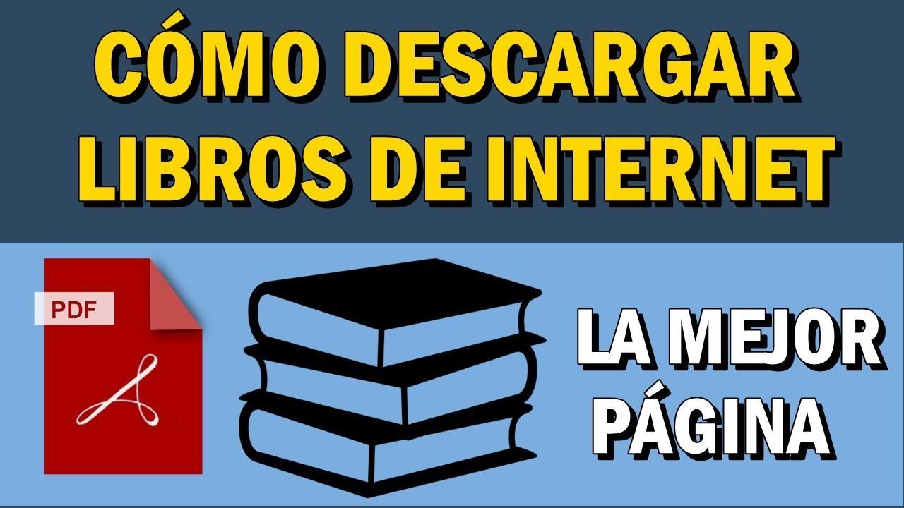 Cómo Descargar Libros De Internet En Pdf La Mejor Página Para Descargar Youtube