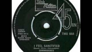 "Commodores ""I Feel Sanctified"""