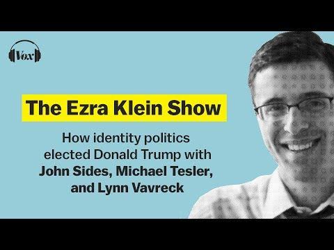 How identity politics elected Donald Trump | The Ezra Klein Show