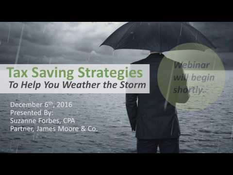 Tax Saving Strategies to Help You Weather the Storm
