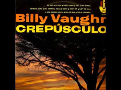 BILLY VAUGHN - CREPÚSCULO-1962-FULL ALBUM