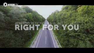 Alberto Remondini & Alberto Vega - Right For You (Official Video)