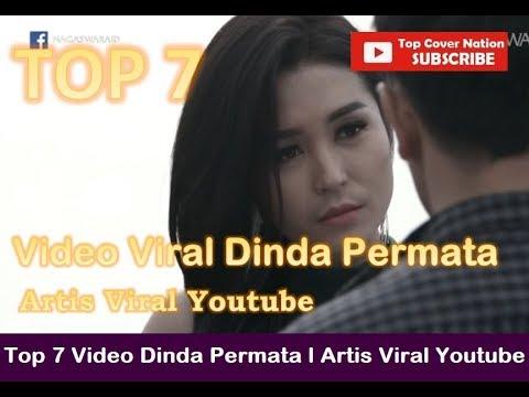 Top 7 Video Viral Dinda Permata Artis Viral Youtube