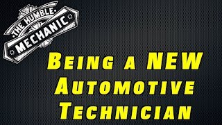 What It's Like To Be A New Automotive Tech