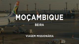 Viagem Missionária - Moçambique 2019