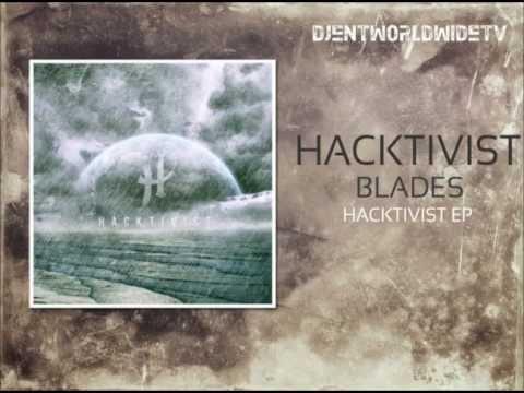 Клип Hacktivist - Blades