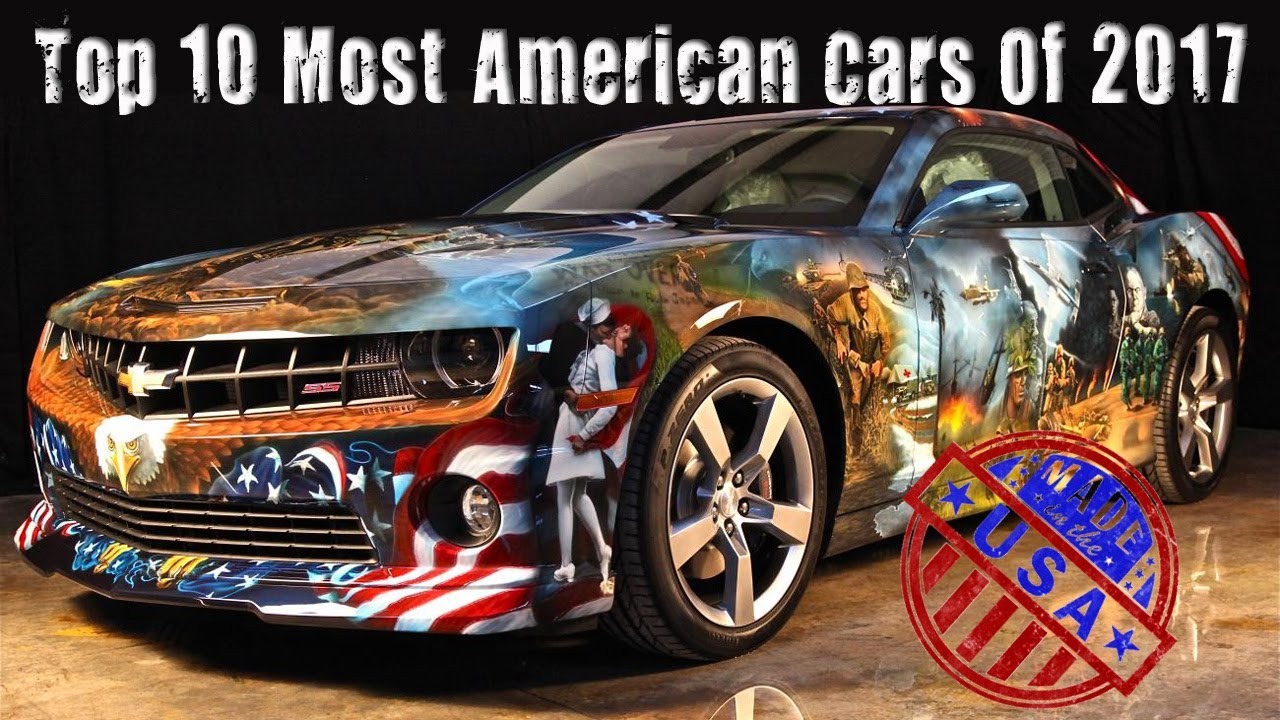Top 10 Most American Cars Of The 2017 Year