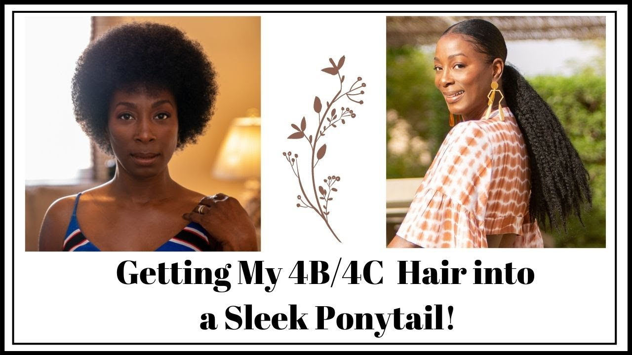 Getting My 4C Natural Hair into a Sleek Ponytail