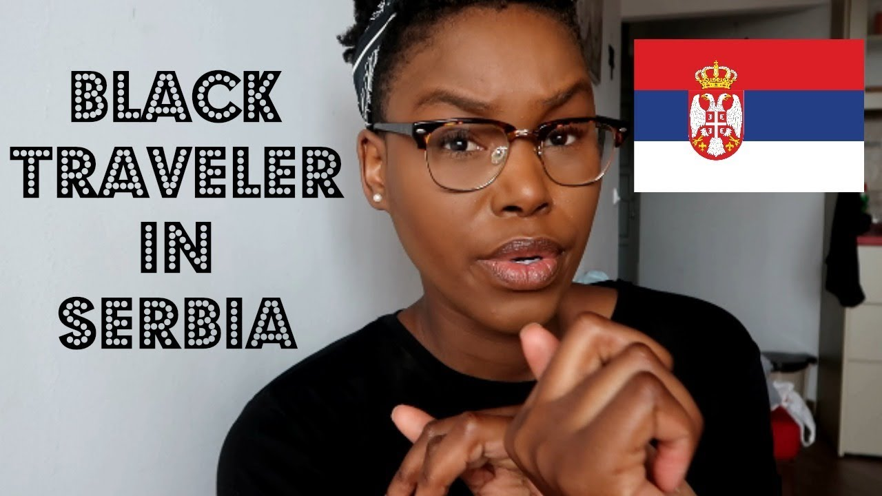BEING BLACK IN SERBIA!