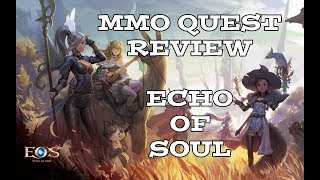 MMO Quest 2018 - Game 7 - Echo of Soul - (Bard Gameplay)