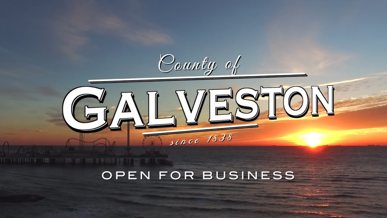 Galveston County: Open For Business - YouTube