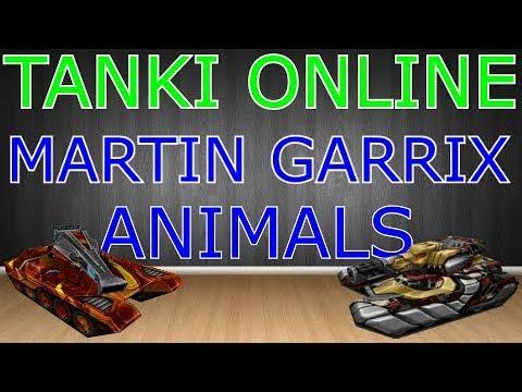 TANKI ONLINE - MARTIN GARRIX ANIMALS