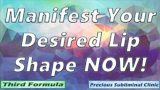 Get Your Desired Lips- 3rd Formula [Affirmation+Frequency] - I…