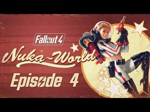 FALLOUT 4 (Nuka-World) #4 : Respect my AUTHORITY!
