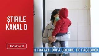 Stirile Kanal D (18.03.2019) - Copii tratati dupa ureche, pe Facebook!