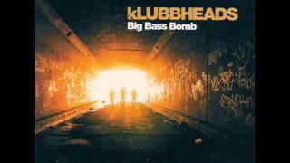 Klubbheads - Big Bass Bomb (DJ Boozywoozy