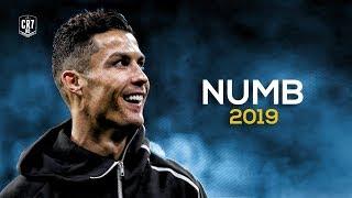Cristiano Ronaldo • Numb Ft. Linkin Park | Skills & Goals 2019 | HD