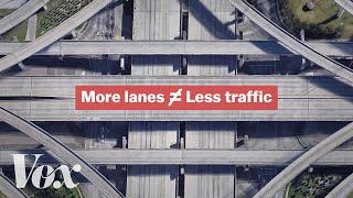 How highways make traffic worse